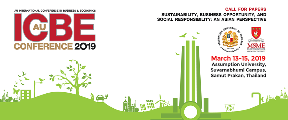 AU International Conference in Business & Economics: Call for Papers on Sustainability, Business Opportunity, and Social Responsibility: An Asian Perspective  March 13-15, 2019